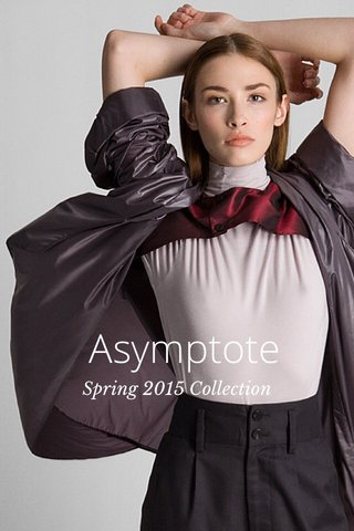 Asymptote Spring 2015 Collection