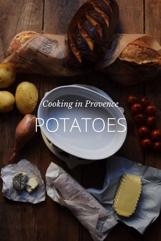 POTATOES Cooking in Provence