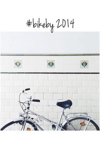 #bikeby 2014