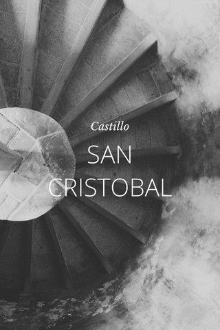 SAN CRISTOBAL Castillo