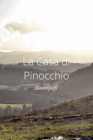 La Casa di Pinocchio Castelfalfi