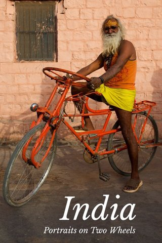 India Portraits on Two Wheels