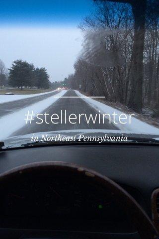 #stellerwinter in Northeast Pennsylvania