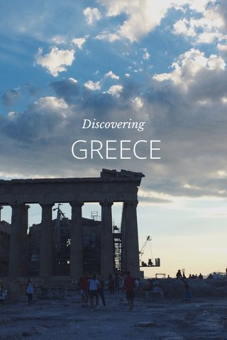 GREECE Discovering