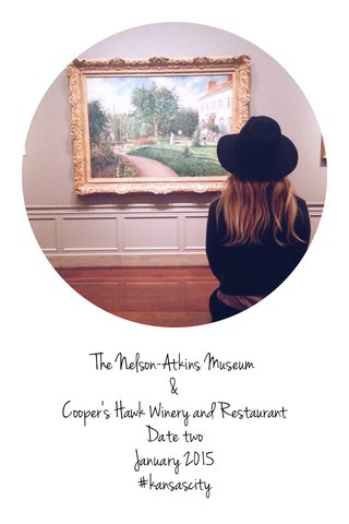The Nelson-Atkins Museum & Cooper's Hawk Winery and Restaurant Date two January 2015 #kansascity