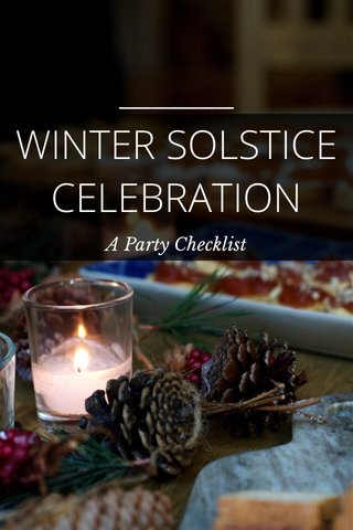 WINTER SOLSTICE CELEBRATION A Party Checklist