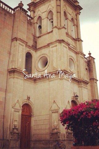 Santa Ana Maya