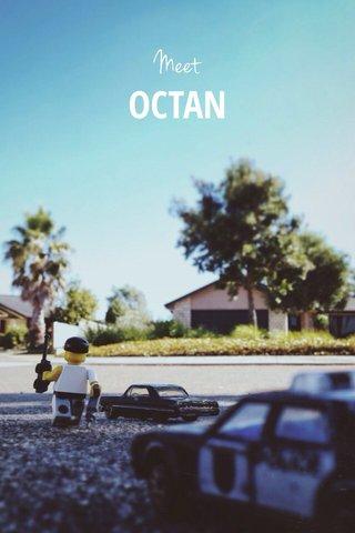 OCTAN Meet