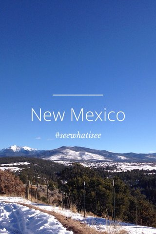 New Mexico #seewhatisee