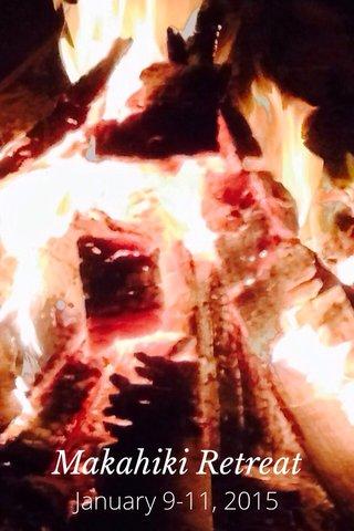 Makahiki Retreat January 9-11, 2015