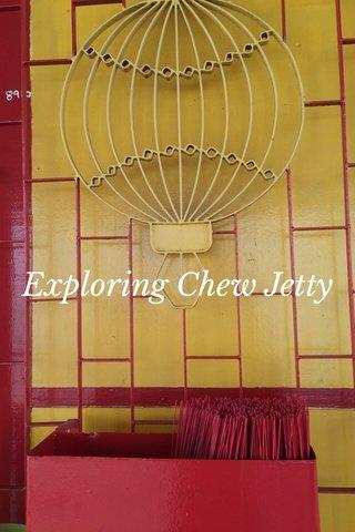 Exploring Chew Jetty