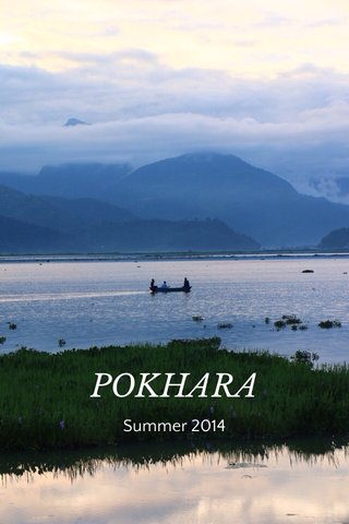 POKHARA Summer 2014