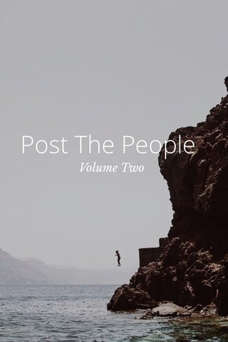 Post The People Volume Two