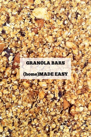 GRANOLA BARS (home)MADE EASY