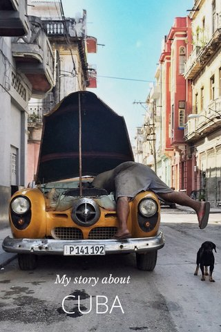 CUBA My story about