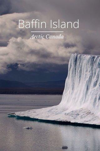 Baffin Island Arctic Canada