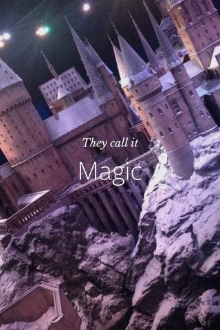Magic They call it