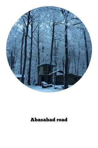 Abasabad road