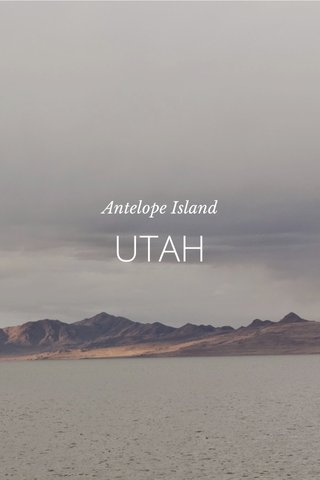 UTAH Antelope Island
