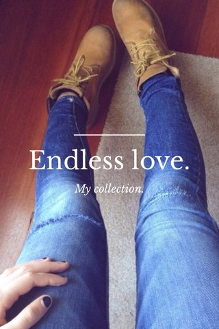 Endless love. My collection.