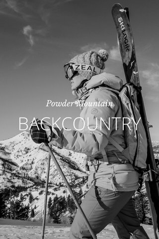 BACKCOUNTRY Powder Mountain