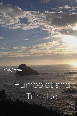 Humboldt and Trinidad California