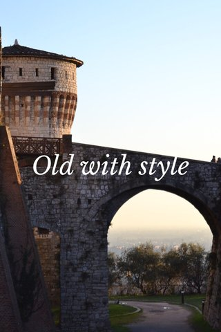 Old with style