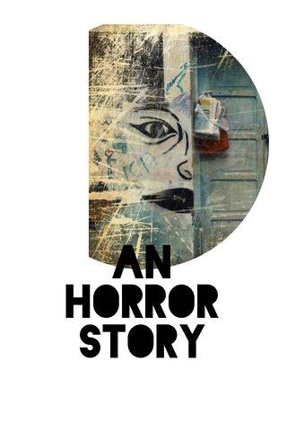 AN HORROR STORY