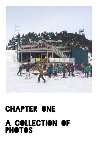 CHAPTER ONE A Collection Of Photos