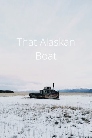That Alaskan Boat