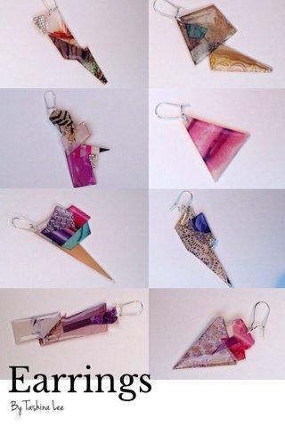 Earrings By Tashina Lee
