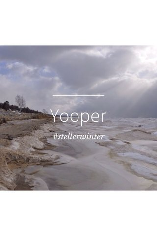 Yooper #stellerwinter