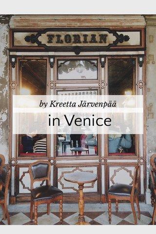 in Venice by Kreetta Järvenpää