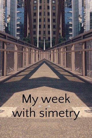 My week with simetry