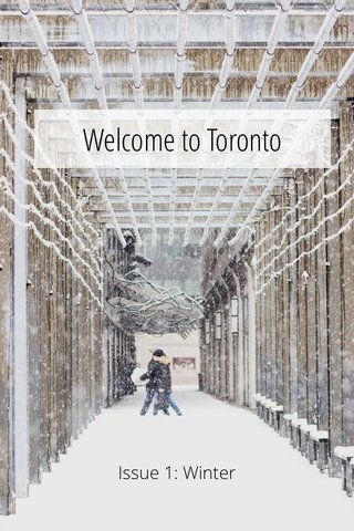 Welcome to Toronto Issue 1: Winter