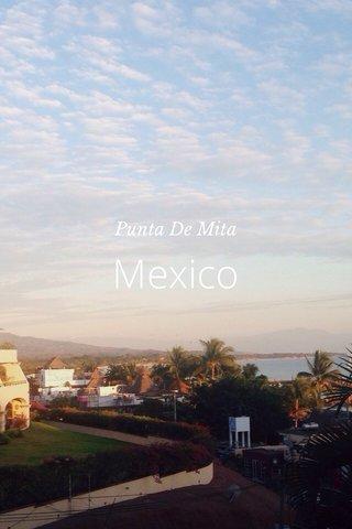 Mexico Punta De Mita