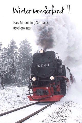 Winter wonderland II Harz Mountains, Germany #stellerwinter