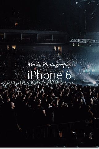 iPhone 6 Music Photography