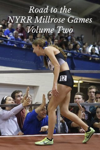 Road to the NYRR Millrose Games Volume Two