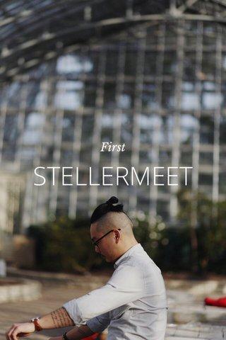 STELLERMEET First