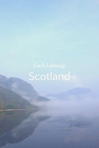 Scotland Loch Lubnaig