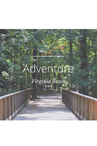 Adventure Virginia Beach ***