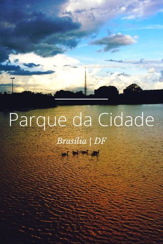 Parque da Cidade Brasília   DF