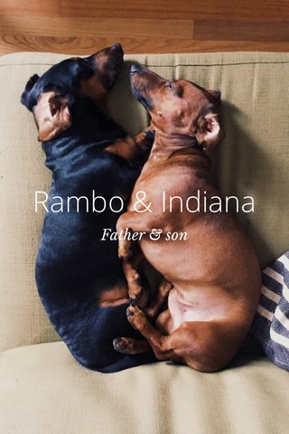 Rambo & Indiana Father & son