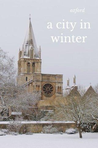 a city in winter oxford