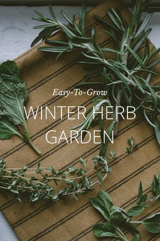 WINTER HERB GARDEN Easy-To-Grow