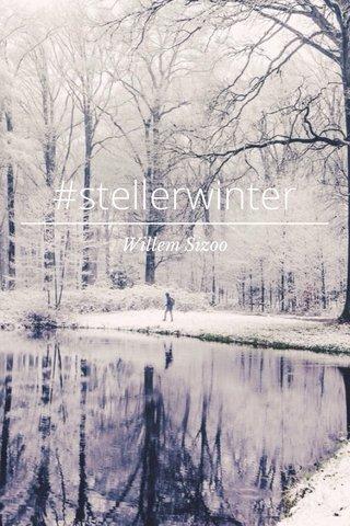 #stellerwinter Willem Sizoo