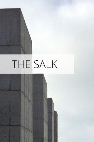 THE SALK