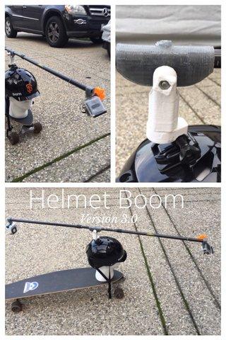 Helmet Boom Version 3.0