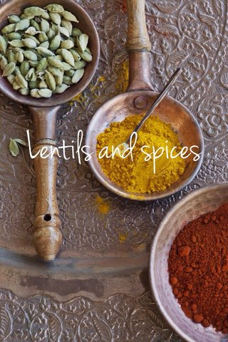 Lentils and spices